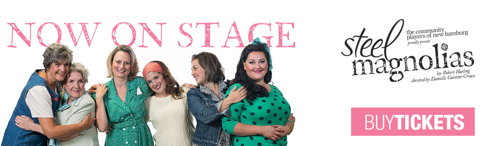 steel magnolias - nov 6-8,13-15
